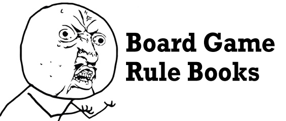 Gaming Frustrations: Board Game Rulebooks – The Dread Gazebo